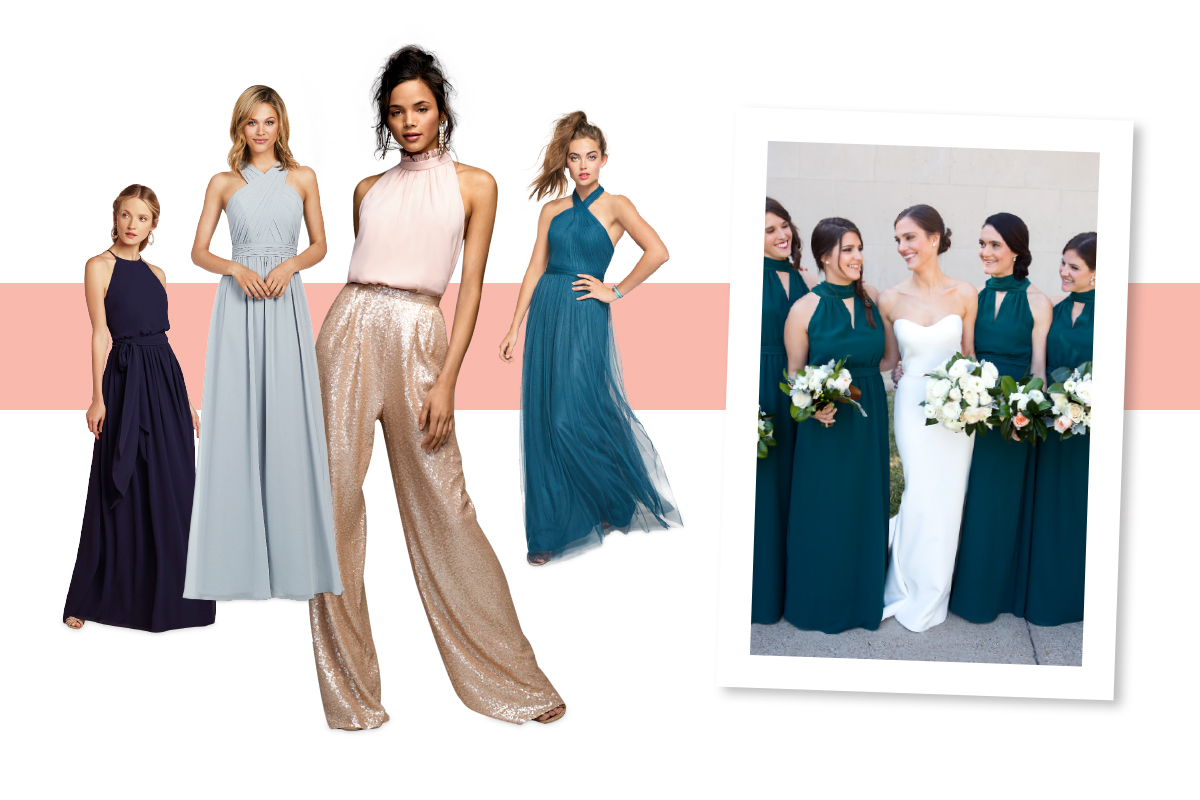It suits you! We love thatthe pantsuit ismaking its wayinto the bridalparty.